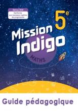 Mission Indigo mathématiques cycle 4 / 5ème - Livre du professeur - éd. 2020