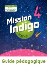 Mission Indigo mathématiques cycle 4 / 4ème - Livre du professeur - éd. 2020
