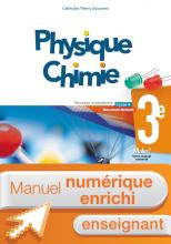 Manuel numérique Physique-Chimie 3e - Licence enrichie enseignant - éd. 2017
