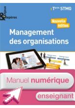 Enjeux et Repères Management des organisations Tle STMG - Manuel numérique enseignant - Éd. 2018