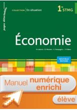 En situation Économie 1re STMG - Manuel interactif élève - Éd. 2018