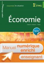 En situation Économie 1re STMG - Manuel interactif enseignant - Éd. 2018