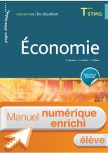En situation Économie Tle STMG - Manuel interactif élève - Éd. 2018