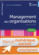 En situation Management des organisations 1re STMG - Manuel interactif enseignant - Éd. 2018