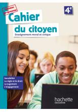 Cahier du citoyen 4e - éd. 2019