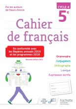 Cahier de français cycle 4 / 5e - éd. 2019