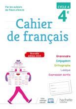 Cahier de français cycle 4 / 4e - éd. 2019