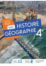 Histoire - Géographie EMC 4e - Livre élève - Ed. 2021