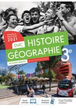 Histoire - Géographie EMC 3e - Livre élève - Ed. 2021