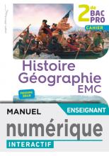Histoire-Géographie-EMC 2de Bac Pro - Cahier numérique interactif enseignant - Éd. 2019