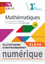 Plateforme d'entraînement mathématiques Calao 1re séries technologiques - 2020