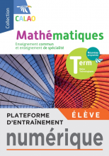 Plateforme d'entraînement mathématiques Calao Terminales séries technologiques - 2020