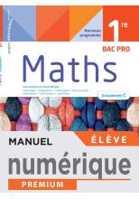 Mathématiques 1ère Bac Pro groupement C - Manuel numérique élève -  Éd. 2021
