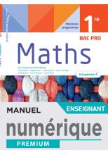 Mathématiques 1ère Bac Pro groupement C - Manuel numérique enseignant - Éd. 2021
