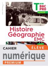 Histoire-Géographie-EMC Terminale Bac Pro - cahier numérique élève -  Éd. 2021