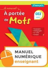 Le Nouvel A portée de mots CE2 - Manuel numérique simple enseignant - Edition 2019