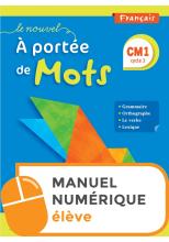Le Nouvel A portée de mots CM1 - Manuel numérique simple élève - Edition 2019