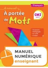 Le Nouvel A portée de mots CM2 - Manuel numérique simple enseignant - Edition 2019