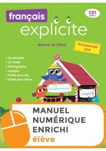 Français Explicite CE1 - Manuel numérique enrichi élève - Ed. 2019