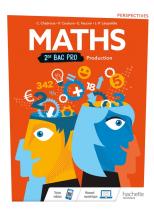 Perspectives Mathématiques 2de Bac Pro Production - Livre élève - Éd. 2019