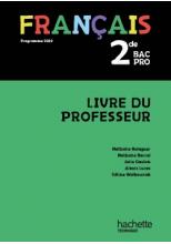 Français 2de Bac Pro - Livre du professeur - éd. 2019