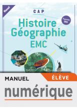 Histoire-Géographie-EMC CAP - Manuel numérique élève - Éd. 2019