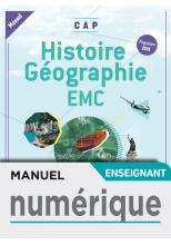Histoire-Géographie-EMC CAP - Manuel Numérique Enseignant Simple - Ed. 2019