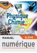 Physique-Chimie CAP - Manuel numérique élève - Éd. 2019