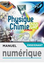Physique-Chimie CAP - Manuel numérique enseignant - Éd. 2019