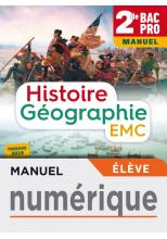 Histoire-Géographie-EMC 2de Bac Pro - Manuel numérique élève - Éd. 2019