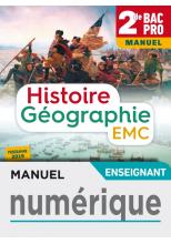 Histoire-Géographie-EMC 2de Bac Pro - Manuel numérique enseignant - Éd. 2019
