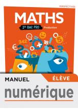 Perspectives Mathématiques 2de Bac Pro Production - Manuel numérique élève - Éd. 2019