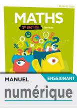 Perspectives Mathématiques 2de Bac Pro Services - Manuel numérique enseignant - Éd. 2019