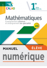 Calao Mathématiques 1re STI2D, STL - Manuel numérique élève - Éd. 2019