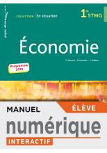 En situation Économie 1re STMG - Manuel interactif élève - Éd. 2019