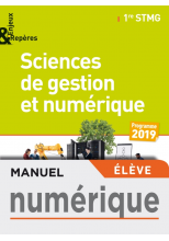 Enjeux et Repères Sciences de gestion et numérique 1re STMG - Manuel numérique élève - Éd. 2019