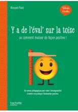 Talents d'école - Y'a de l'éval' sur la toise - Livre - Ed. 2020