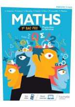 Perspectives Mathématiques 1re Bac Pro Production et Services - Livre élève - Éd. 2020