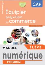 Équipier polyvalent du commerce CAP - Manuel numérique élève - Éd. 2020