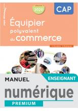 Équipier polyvalent du commerce CAP - Manuel numérique enseignant - Éd.2020