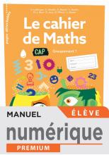 Le cahier de Maths Groupement 1 CAP - Manuel numérique élève - Éd. 2020