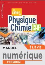 Le cahier de Physique-Chimie CAP - Manuel numérique élève - Éd. 2020