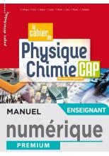 Le cahier de Physique-Chimie CAP - Manuel numérique enseignant - Éd. 2020