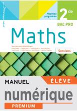 Mathématiques 2de Bac Pro - Services - Manuel numérique élève - Éd 2020