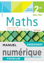 Mathématiques 2de Bac Pro - Services - Manuel numérique enseignant - Éd. 2020