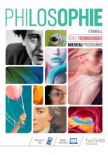 Philosophie Terminale séries technologiques - Livre élève - Éd. 2020