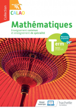 Calao Mathématiques Terminale spécialité STI2D, STL - Livre élève - Éd. 2020