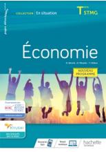 En situation Économie Terminale STMG - cahier de l'élève - Éd. 2020