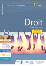 En situation Droit Terminale STMG - cahier de l'élève - Éd. 2020