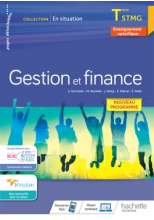 En situation Gestion et Finance Terminale STMG - cahier de l'élève - Éd. 2020
